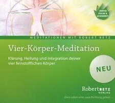 Vier Körper Meditation von Robert Theodor Betz (2014) NEUWERTIG!