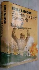 BRIAN CALLISON **SIGNED** A PLAGUE OF SAILORS.1ST/1 H/B D/J 1971 PRICED