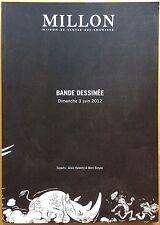 MILLON Catalogue de vente Bandes dessinées 3 juin 2012 Excellent état