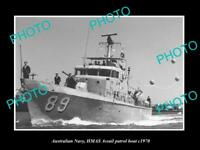 OLD LARGE HISTORIC PHOTO OF AUSTRALIAN NAVY HMAS ASSSAIL PATROL BOAT c1970