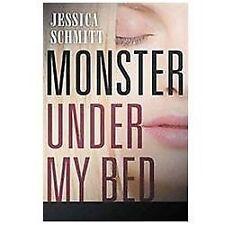 Monster under My Bed by Jessica Schmitt (2012, Hardcover)