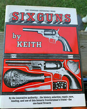 Vtg The Standard Reference Work Six Guns By Elmer Keith Hardcover 335 Page