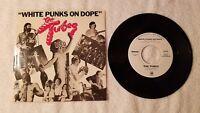 "THE TUBES White Punks On Dope PROMO ONLY 7"" Vinyl Single 45 Mono Stereo PS"