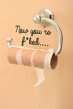 Funny Toilet Quote Wall Stickers for, Walls & Toilet Roll Holders 006