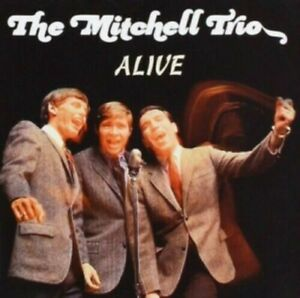 Mitchell Trio - Alive [New CD]