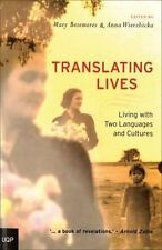 Translating Lives: Living with Two Languages and Cultures