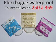Verre de montre plexi bagué 250 à 369 waterproof crystal tension ring / Armiert