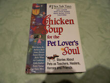 CHICKEN SOUP FOR THE PET LOVERS SOUL BY JACK CANFIELD