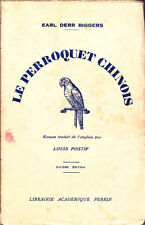 C1 CHARLIE CHAN Earl Derr Biggers LE PERROQUET CHINOIS 1930