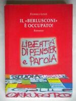 Il «Berlusconi» è occupato! Lenzi  Polistampa Libro romanzo Fo firenze toscana
