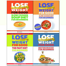 Lose Weight For Good Beginners 4 Books Collection Set Fast Diet,Slow Cooker Diet