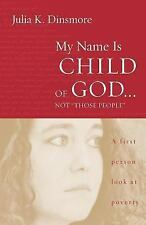 """My Name Is Child of God... Not """"Those People"""" : A First-Person Look at..."""
