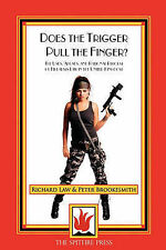 Does the Trigger Pull the Finger: The Uses, Abuses and Rational Reform of Firear