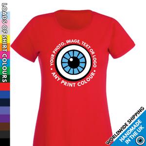 Ladies Custom Printed T Shirt - Personalised Photo Image Logo Design Text Tshirt