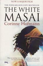 THE WHITE MASAI - Corinne Hofmann - Life with a Warrior in Kenya