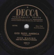 Fred Waring – 78 rpm Decca 28512: Where in the World/God Bless America; Cond E