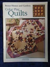 BETTER HOMES AND GARDENS COLOR PLAY QUILTS - P/B - £3.25 UK POST