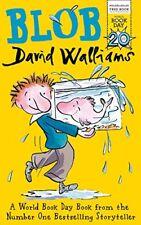 Blob by Walliams, David Book The Cheap Fast Free Post