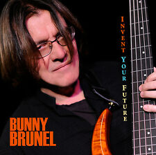 Bunny Brunel Invent Your Future  CD NEW