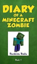 Diary of a Minecraft Zombie: A Scare of a Dare Bk. 1 by Herobrine Books...