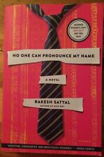 No One Can Pronounce My Name by Rakesh Satyal (paperback ARC)
