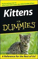 Kittens for Dummies by Dusty Rainbolt Paperback, Cats, Feline, Pet,