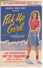 """""""Pick-Up Girl""""  Broadway   FLYER  1944  Pamela Rivers & William Harrigan"""