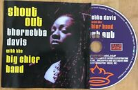 Thornetta Davis With The Big Chief Band 'Shout Out' CD Single 1994, SPCD 135 332