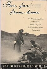 Far, Far from Home:The Wartime Letters of Dick and Tally Simpson