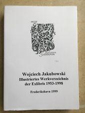 Wojciech Jakubowski: Illustriertes Exlibris Werkverzeichnis 1999 Deluxe w 10 C2