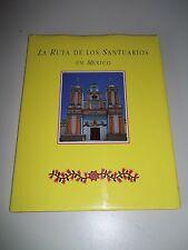 La ruta de los santuarios de Mexico