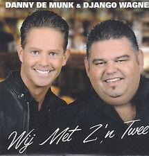 Danny De Munk&Django Wagner-Wij Met Zn Twee cd single