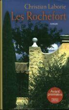 Livre les Rochefort Christian Laborie 2013 France Loisirs book