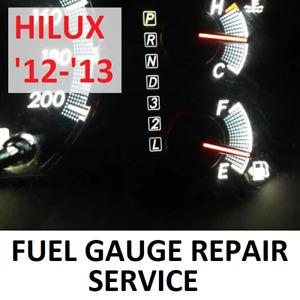 REPAIR SERVICE Toyota Hilux Fuel Gauge Instrument Cluster 2012 2013