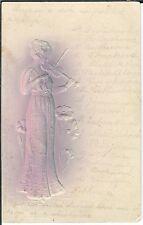 Ansichtskarte Frau mit Geige - Festlichkeit - Karte geprägt - 1904 VERY RARE !!!