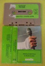 MC ANGELO BERTOLI A muso duro 1979 italy ASCOLTO 30 ASC 20128 no cd lp vhs