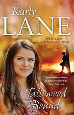 Tallowood Bound by Karly Lane (Paperback, 2015) - NEW