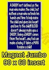 DADDY MAN TO RAISE A CHILD STEPDAD JUMBO FRIDGE MAGNET DADDY FATHERS DAY NEW