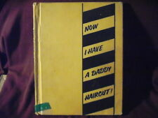 NOW I HAVE A DADDY HAIRCUT Lara & Morey Appell/Suzanne Szasz 1960 hardcover *
