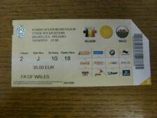 15/10/2013 Ticket: Belgium v Wales [In Brussels] (corner trimmed on entry). Than