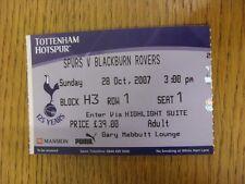 28/10/2007 Ticket: Tottenham Hotspur v Blackburn Rovers  (Gary Mabbutt Lounge).