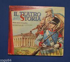 Il teatro della storia - Atlante storico iconografico - Ed. Paravia 1965