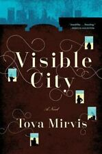 Visible City by Tova Mirvis (2014, Hardcover)