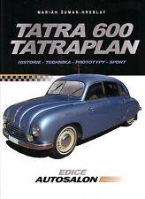 Book - Tatra 600 Tatraplan - Czech Edice Autosalon - Suman-Hreblay - Sodomka