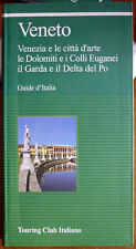 Guide d'Italia – Veneto, Ed. Touring Club Italiano
