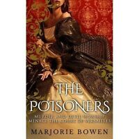 The Poisoners (Tinfish Run) by Bowen, Marjorie   Paperback Book   9781911445197