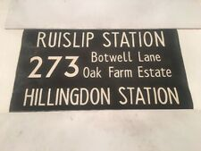 "London Linen Bus Blind Nov73 36"" 273 Ruislip Hillingdon Station Botwell Lane Oak"