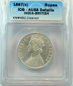 1887 (c) British India One Silver Rupee ICG AU58 Details KM#492, Cleaned  (456)