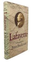 Peter Buckman LAFAYETTE :  A Biography 1st Edition 1st Printing