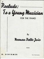 1945 Norman Dello Joio Piano Solo Sheet Music PRELUDE TO A YOUNG MUSICIAN